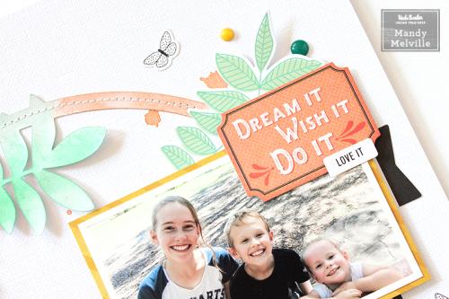 #3 Dream it  Wish it  Do it