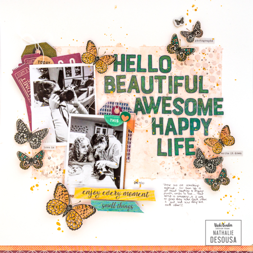 VB_HELLO BEAUTIFUL AWESOME HAPPY LIFE _ Feb'21_nathalie DeSousa-4